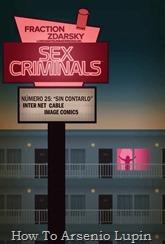"""Actualización 16/02/2019: Regresa Sex Criminals con su numero #25 por LordXiant, Nomi Sunraider y Cyanj para Infinity Comics. Final del arco argumental y final del comic por ahora. ¿Cómo hemos superado los 25 numeros ya y no hemos hecho una broma de """"clímax emocionante"""" en las sinopsis? Vamos, Matty, despierta y mete la cabeza en el juego. Gracias a todos los involucrados en este cómic por compartirlo con nosotros, a ver si regresa en el 2019..."""