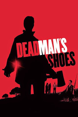 Dead Man's Shoes (2004) BluRay 720p HD Watch Online, Download Full Movie For Free