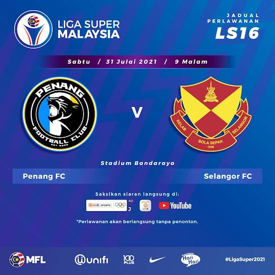 Live Streaming Penang vs Selangor 31.7.2021