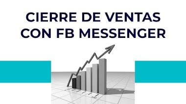 Cómo cerrar ventas con Facebook Messenger