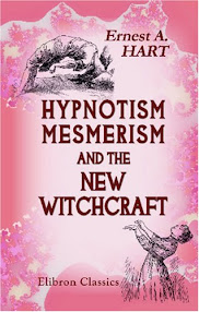 Cover of Ernest Abraham Hart's Book Hypnotism Mesmerism And The New Witchcraft
