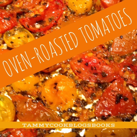 Oven-Dried Tomatoes ~ source:tammycookblogsbooks