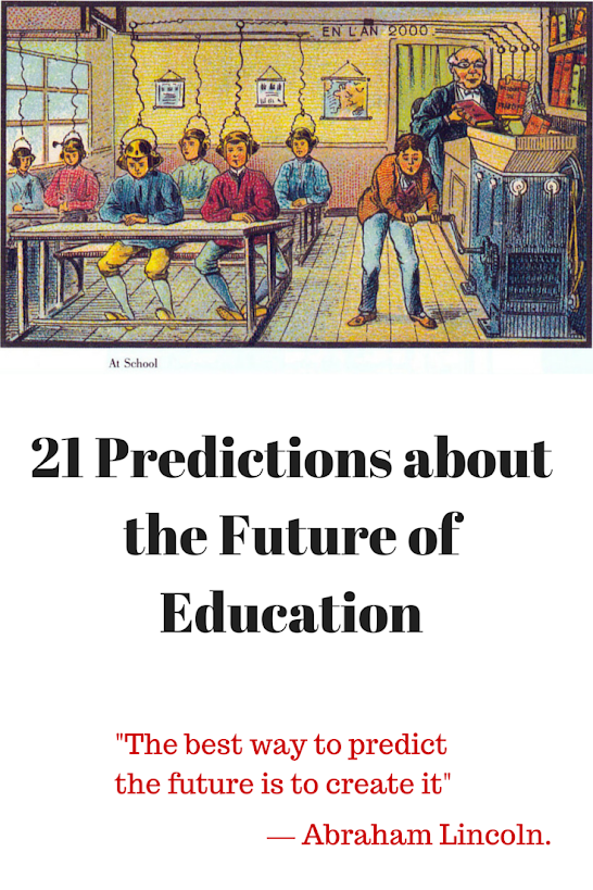 21 Predictions About the Future of Education