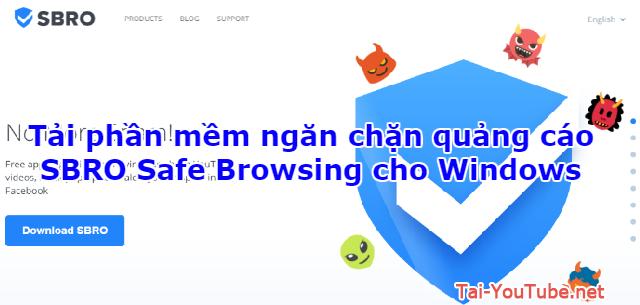 Tải phần mềm ngăn chặn quảng cáo – SBRO Safe Browsing cho Windows