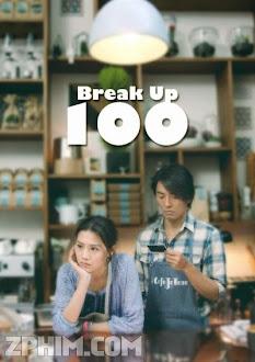 Chia Tay 100 Lần - Break Up 100 (2014) Poster