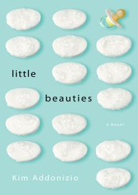 Little Beauties By Kim Addonizio