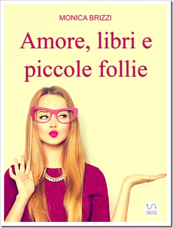 Amore, libri e piccole follie HD