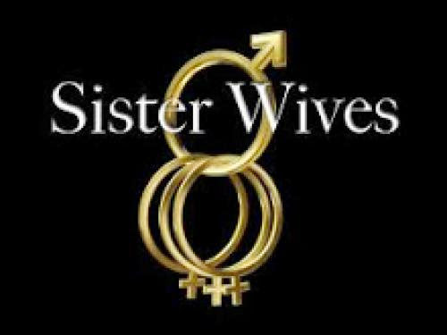Sister Wives Describe Bright Side Of Polygamy