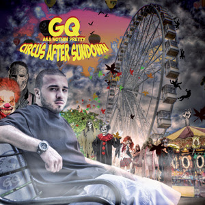 GQ Nothin Pretty - Circus After Sundown