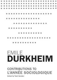 Contributions to L'Année Sociologique By Emile Durkheim
