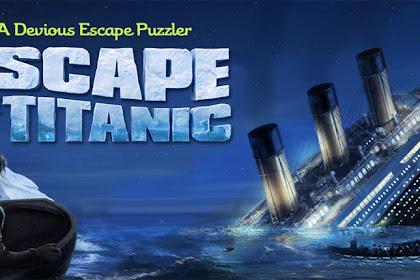 Escape Titanic v1.6.7 Full Apk For Android