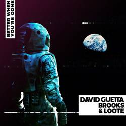 Baixar David Guetta, Brooks e Loote - Better When You're Gone Online