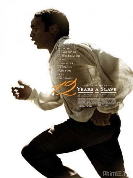 Phim 12 Năm Nô Lệ - 12 Years A Slave - VietSub