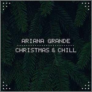 Baixar Ariana Grande – Christmas & Chill (EP) 2015