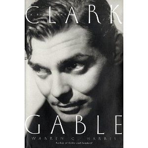 Devouring Texts: Devouring Books: Clark Gable: A Biography ...