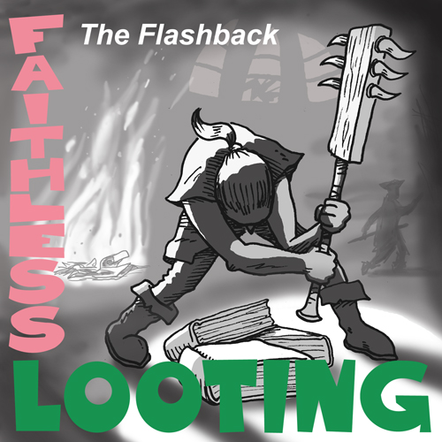 Faithless Looting