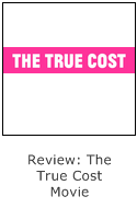 review of the true cost movie - sustainable fashion