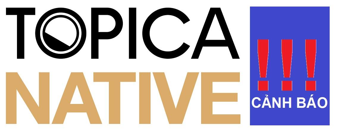 Topica native lừa đảo! Đi tìm sự thật về Topica native
