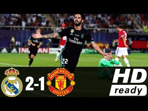 [Video] Real Madrid vs Manchester United 2-1 – Highlight & Goals (UEFA Super Cup)
