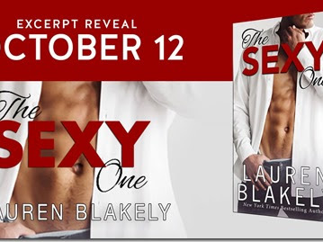Spotlight: The Sexy One by Lauren Blakely + Excerpt Reveal, Teaser and GIVEAWAY