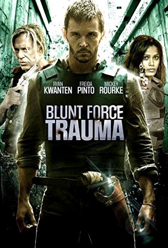 Blunt Force Trauma - Lực Lượng Cận Chiến