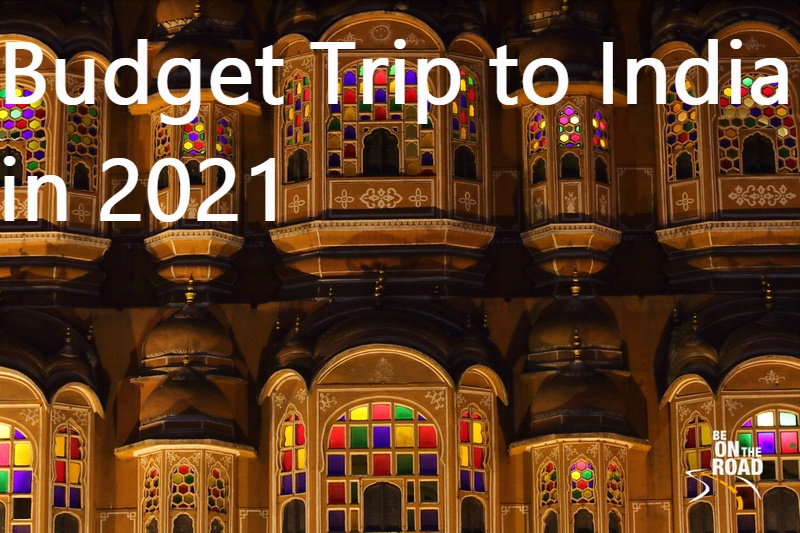 Budget trip to India in 2021