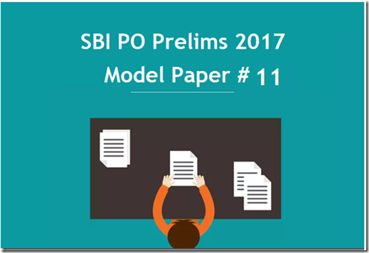 SBI PO 2017 Model Question paper Set 11 PDF Download