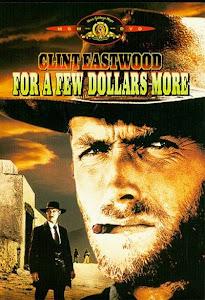 Chỉ Vì Vài Đồng - For A Few Dollars poster