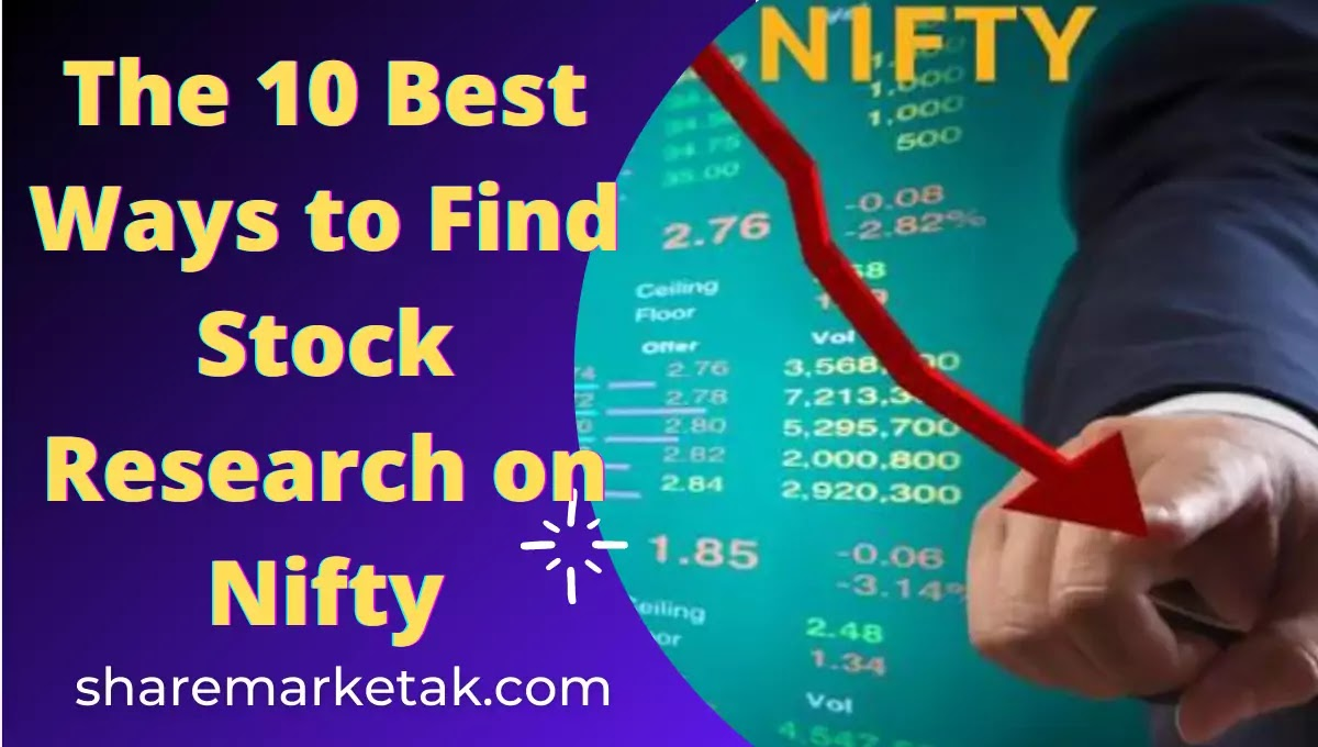 The 10 Best Ways to Find Stock Research on Nifty