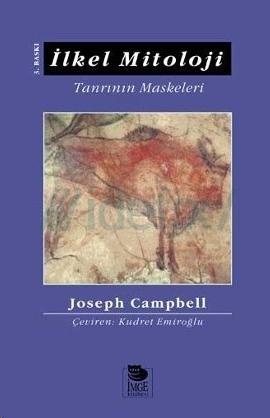 Joseph Campbell – İlkel Mitoloji – Tanrının Maskeleri 1. Cilt