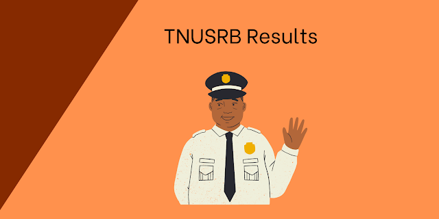 TNUSRB Police Constable 2021 Official List of Eligible Candidates