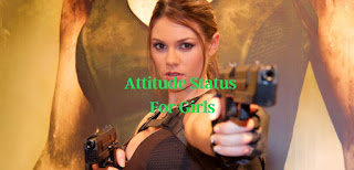 Best Selected Attitude Status, Quotes for Girls