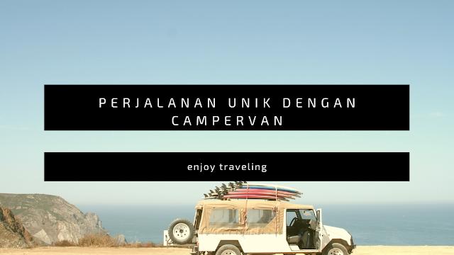 perjalanan unik menggunakan campervan