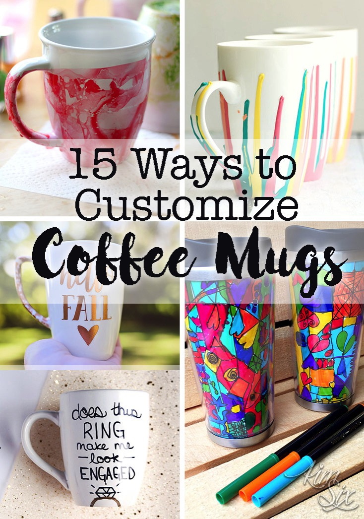 15 ways to customize coffee cups, easy diy projects that would be great gifts for both kids and adults to create