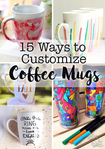 15 Ways To Customize Coffee Cups The Kim Six Fix