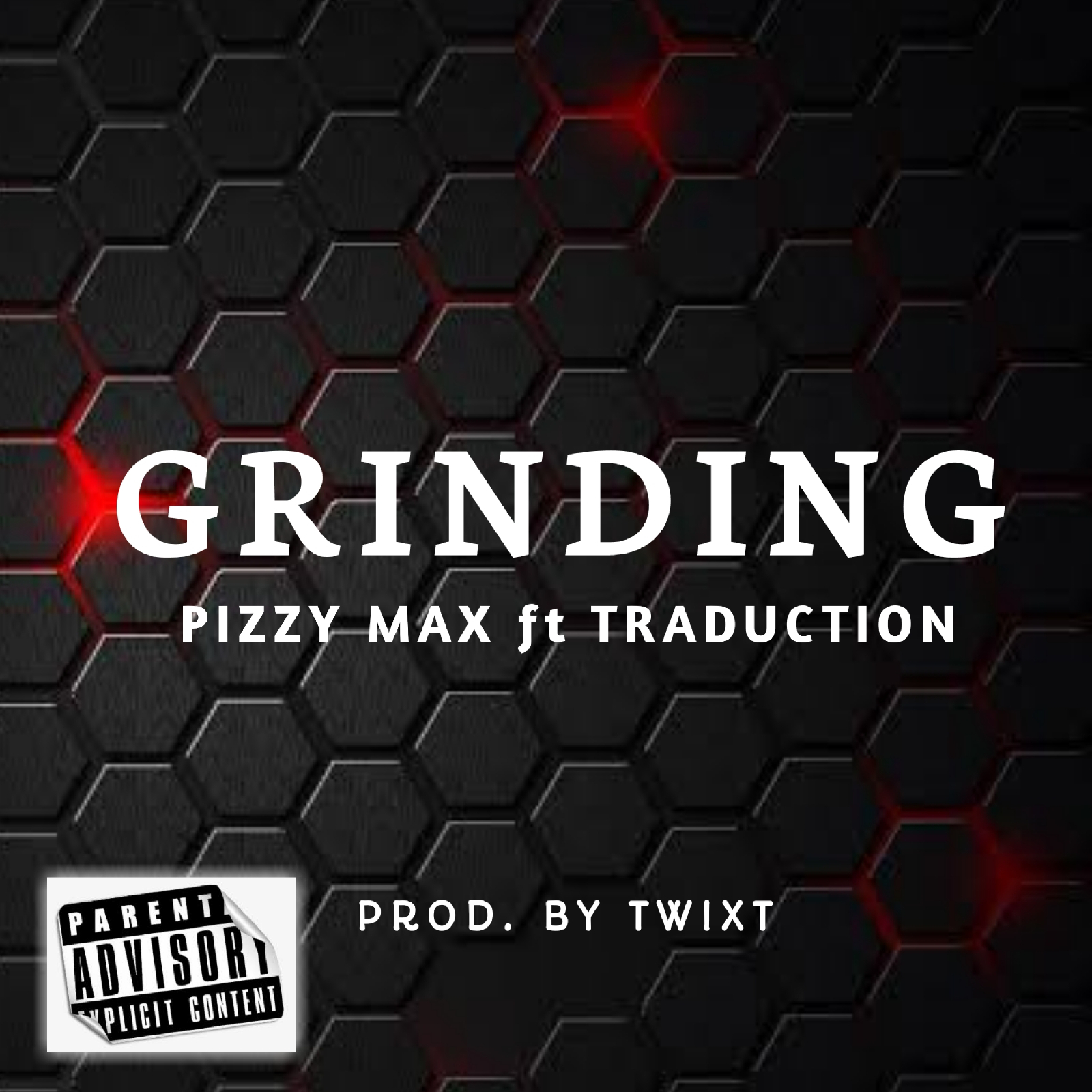 Pizzy Max Ft Traduction - Grinding.