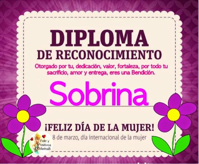 Para Una Sobrina: Feliz Y Positiva: Diploma Día De La Mujer (Sobrina