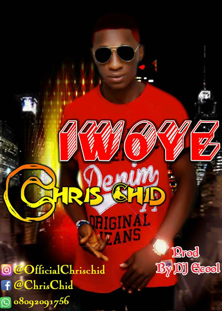 Music: Chris Chid – Iwoye