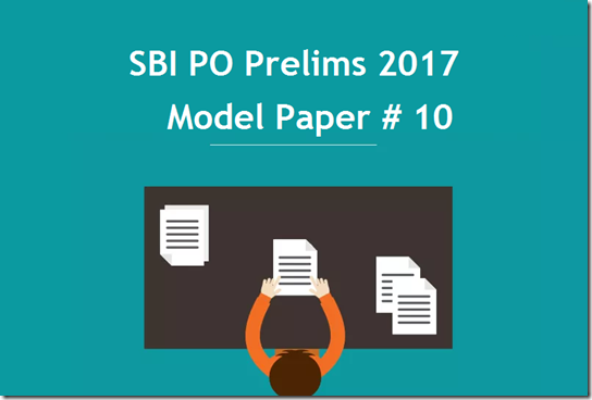 SBI PO 2017 Model Question paper Set 10 PDF Download