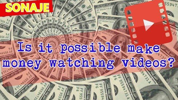 is it possible make money watching videos