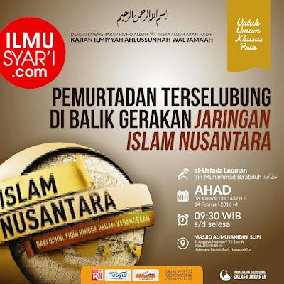 [AUDIO] Pemurtadan Terselubung Di Balik Jaringan Islam Nusantara - Ustadz Luqman Ba'abduh