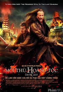 Mối Thù Hoàng Tộc - Outcast poster