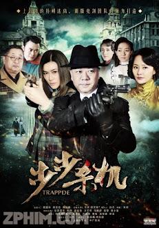 Bộ Bộ Sát Cơ - Trappde (2012) Poster