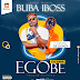 BUBA IBOSS FT DE DONZY ~EGOBEE _ Prod by Stonebee