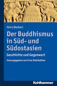 [Bechert: Der Buddhismus in Süd- und Südostasien, 2013]