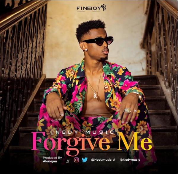 Nedy Music – Forgive Me