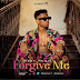 AUDIO: Nedy Music – Forgive Me   Download