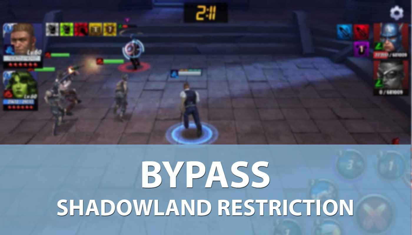 Bypassing  Shadowland Restriction