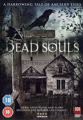 [MOVIES] デッド・ソウルズ / Dead Souls (2012)