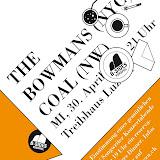 The Bowmans, AM & Coal